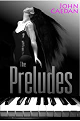 The Preludes Kindle Edition
