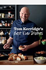 Tom Kerridge's Best Ever Dishes Kindle Edition
