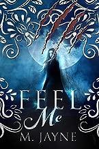 Feel Me (The Novus Pack Series Book 2)
