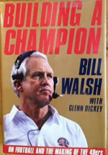Building a Champion: On Football and the Making of the 49Ers