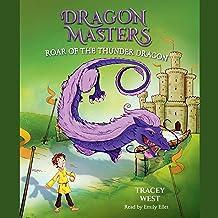 Roar of the Thunder Dragon: Dragon Masters, Book 8
