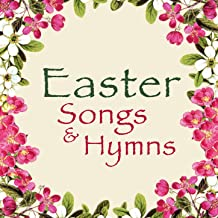 Easter Songs & Hymns