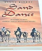 Sand Dance: By Camel Across Arabia's Great Southern Desert