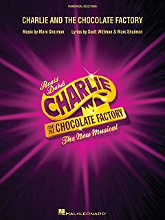 Charlie and the Chocolate Factory Songbook: The New Musical (London Edition)