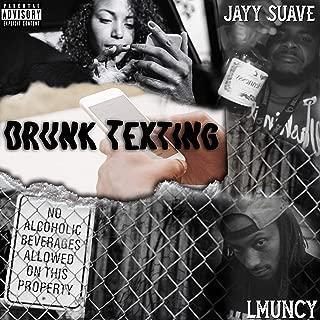 Drunk Texting (feat. L Muncy) [Explicit]