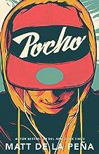 Pocho / Mexican Whiteboy (Spanish Edition)