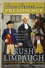 Rush Revere and the Presidency (5)