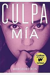 Culpa mía (Culpables 1) (Spanish Edition) Format Kindle
