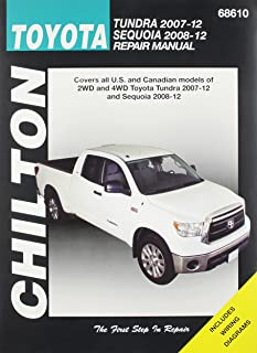 Chilton Total Car Care Toyota Tundra 2007-2012 & Sequoia 2008-2012 Repair Manual (Chilton's Total Car Care Repair Manuals)