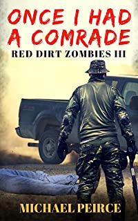 Red Dirt Zombies III: Once I Had a Comrade (English Edition)