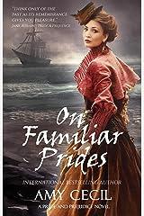 On Familiar Prides: A Pride and Prejudice Novel (Prides Series Book 2) Kindle Edition