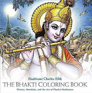 Bhakti Coloring Book: Deities, Mandalas, and the Art of Playful Meditation