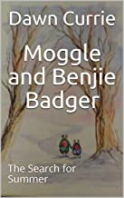 Moggle and Benjie Badger: The Search for Summer (English Edition)