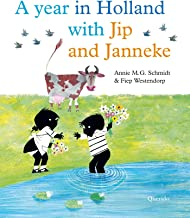 A year in Holland with Jip and Janneke (Dutch Edition)