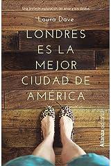 Londres es la mejor ciudad de América / London is the best city in America (13/20) Paperback