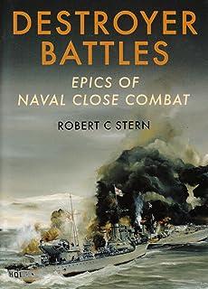 Destroyer Battles: Epics of Naval Close Combat