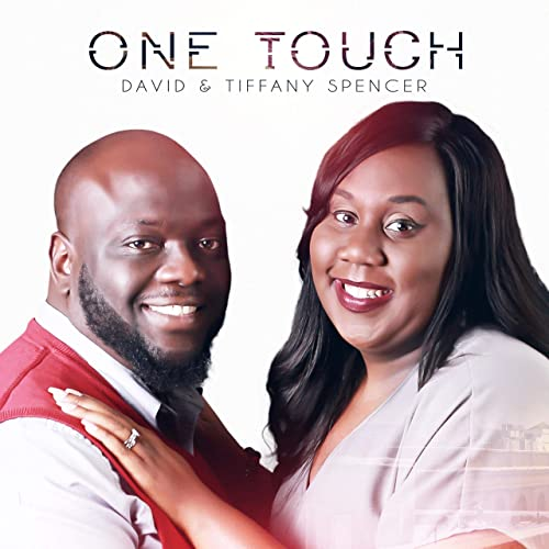 David Spencer and Tiffany Spencer - One Touch 2019