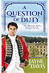 A Question of Duty: The Marstone Series Prequel Novella Kindle Edition