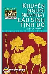 Khuyên người niệm Phật cầu sinh Tịnh độ: An Sĩ toàn thư - Tập 5 (An Si toan thu) Kindle Edition