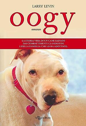 Oogy (Leggereditore Narrativa)