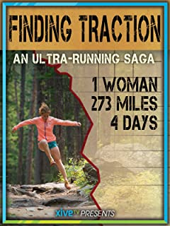 Finding Traction: The Ultra Marathon Documentary