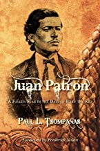 Juan Patron: A Fallen Star in the Days of Billy the Kid