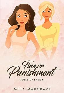 Fine or Punishment (Twist of Fate Book 1)