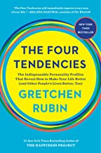 The Four Tendencies: The Indispensable Personality Profiles That Reveal How to Make Your Life Better (and Other People's L...