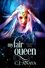 My Fair Queen: Allies of the Fae Realm (Paranormal Misfits Book 6)