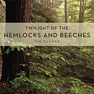 Twilight of the Hemlocks and Beeches (Keystone Books)