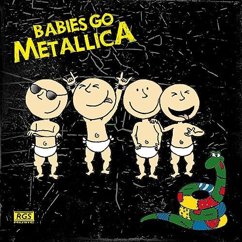 Babies Go Metallica