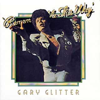 gary glitter remember me this way