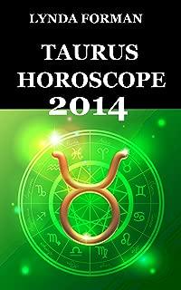 Best taurus horoscope 2014 Reviews