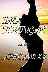 DRY TORTUGAS Kindle Edition