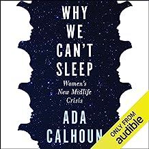 Why We Can't Sleep: Women's New Midlife Crisis best Sleep Books