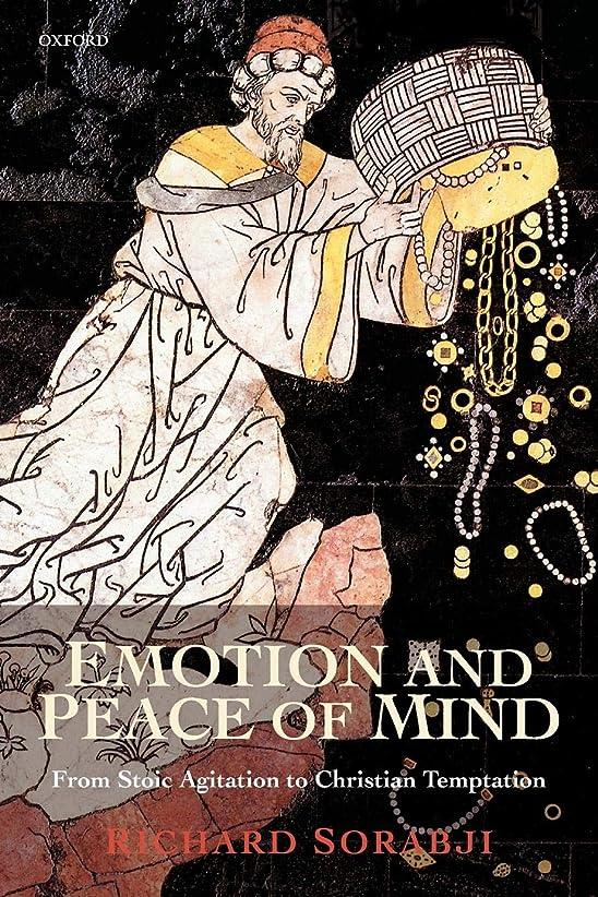 自伝桁封筒Emotion and Peace of Mind: From Stoic Agitation to Christian Temptation (The Gifford Lectures)