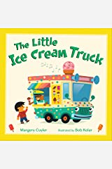 The Little Ice Cream Truck (Little Vehicles Book 4) Kindle Edition