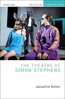 The Theatre of Simon Stephens