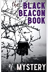 The Black Beacon Book of Mystery Kindle Edition