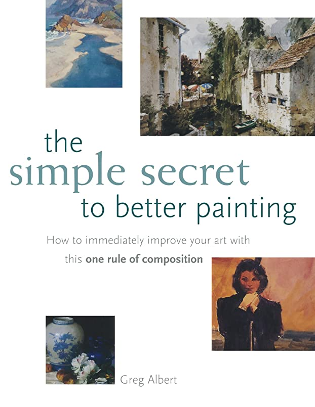 メンタル属性つぶやきThe Simple Secret to Better Painting