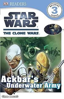 DK Readers L3: Star Wars: The Clone Wars: Ackbar's Underwater Army