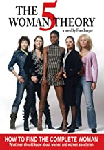 The 5 Woman Theory