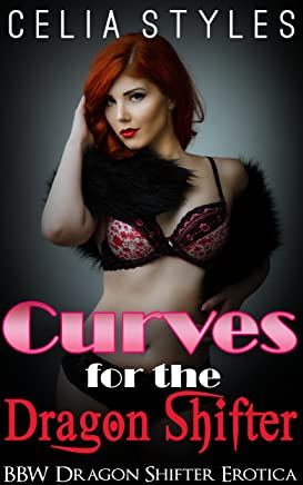 Curves for the Dragon Shifter: A Paranormal Erotic Romance (Paranormal Romance, Interracial Romance, Shapeshifter Romance, New Adult Romance, Romance Short ... Paranormal Erotica Book 1) (English Edition)