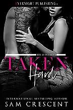 Taken Hard (The Hard Boys Book 2)