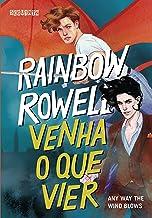 Venha o que vier: Any Way the Wind Blows (Simon Snow Livro 3) (Portuguese Edition)
