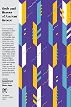 Gods and Heroes of Ancient Greece: Myths and Epics of Ancient Greece (The Pantheon Fairy Tale and Folklore Library)