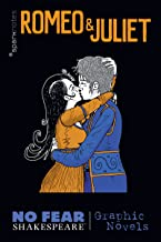 Romeo and Juliet (No Fear Shakespeare Graphic Novels) (No Fear Shakespeare Illustrated Book 3)