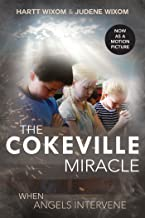 The Cokeville Miracle: When Angels Intervene (English Edition)