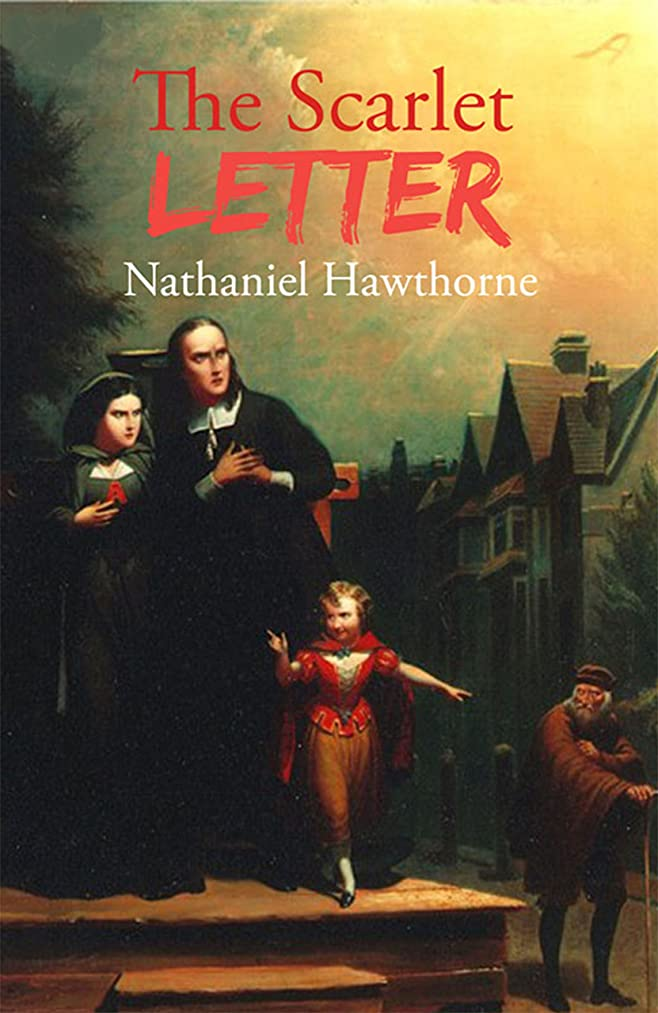 The Scarlet Letter (Annotated): A Classic Romantic Period Tale (English Edition)