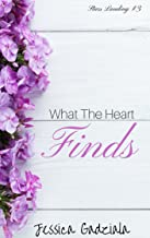 What The Heart Finds (Stars Landing Book 3)